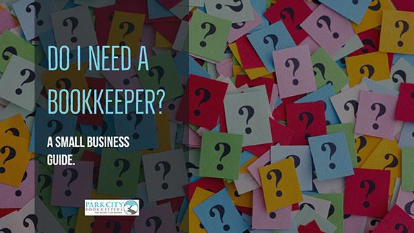 Do I need a Bookkeeper